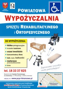 Powiatowa Wypożyczalnia Sprzętu Rehabilitacyjnego i Ortopedycznego prowadzona jest przez Powiatowe Centrum Pomocy Rodzinie w Limanowej - plakat