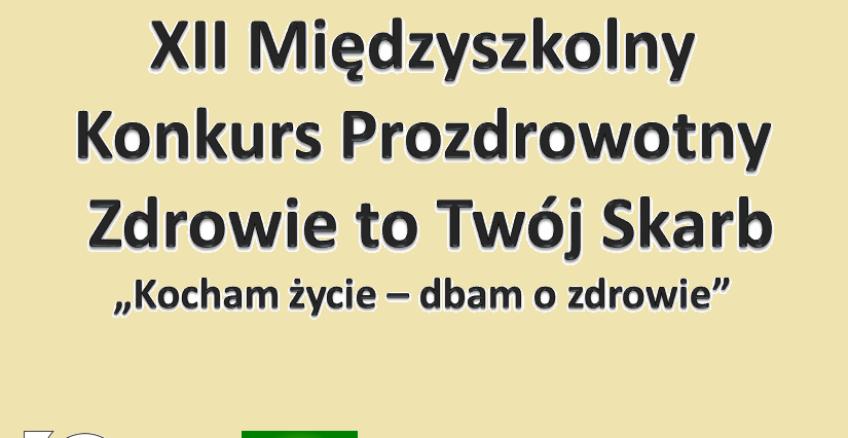 """napis na jasno żółtym tle: XII Międzyszkolny Konkurs Prozdrowotny """"Zdrowie to Twój Skarb"""""""