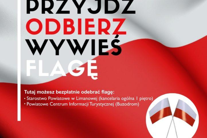 Flaga Polski z napisem : przyjdż, odbierz, wywieś flagę. Tutaj możesz bezłatnie oderać flagę: Starostwo Powiatowe kancelaria ogólna, Powiatowe centrum informacji - buzodrom.