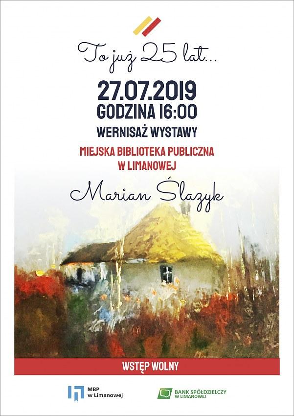 Marian Ślazyk - zaproszenie na wernisaż