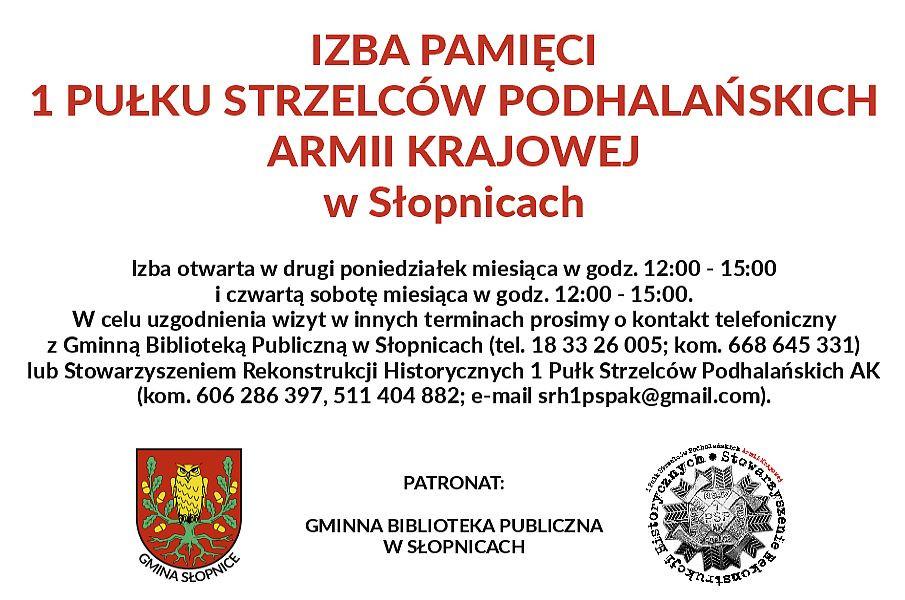 Przypomnijmy, że Izba Historyczna 1 PSP AK w Słopnicach powstała z inicjatywy Stowarzyszenia Rekonstrukcji Historycznych 1 PSP AK i Gminy Słopnice i została otwarta 18 maja 2019 r. Izba mieści się w pomieszczeniach remizy OSP w Słopnicach Górnych.