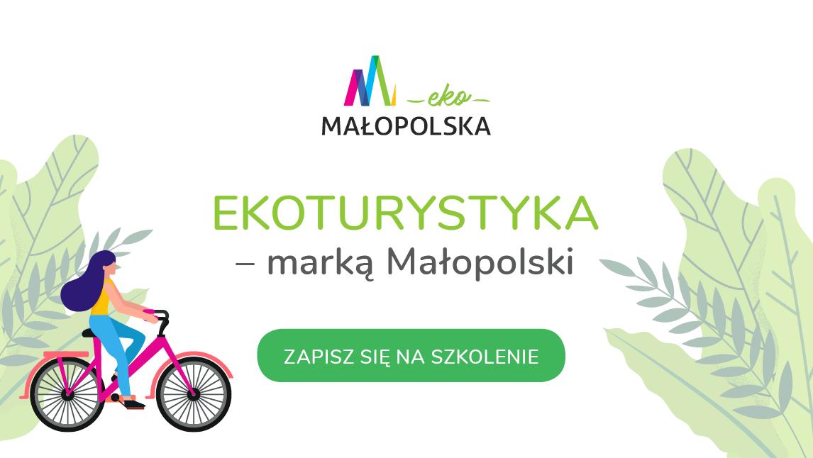 """Szkolenia """"Ekoturystyka – marką Małopolski"""""""