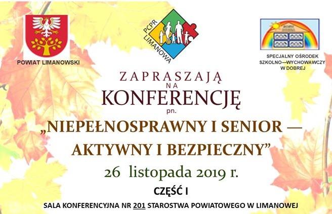 """Konferencja """"Niepełnosprawny i senior - aktywny i bezpieczny"""" listopad 2019- zaprosznie 1"""