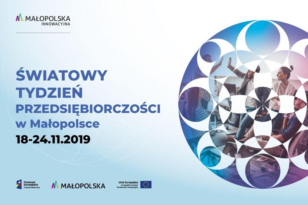 Światowy Tydzień przdsiebiorczosci w Małopolsce, listopad 2019 - Kraków ; plakat informacyjny