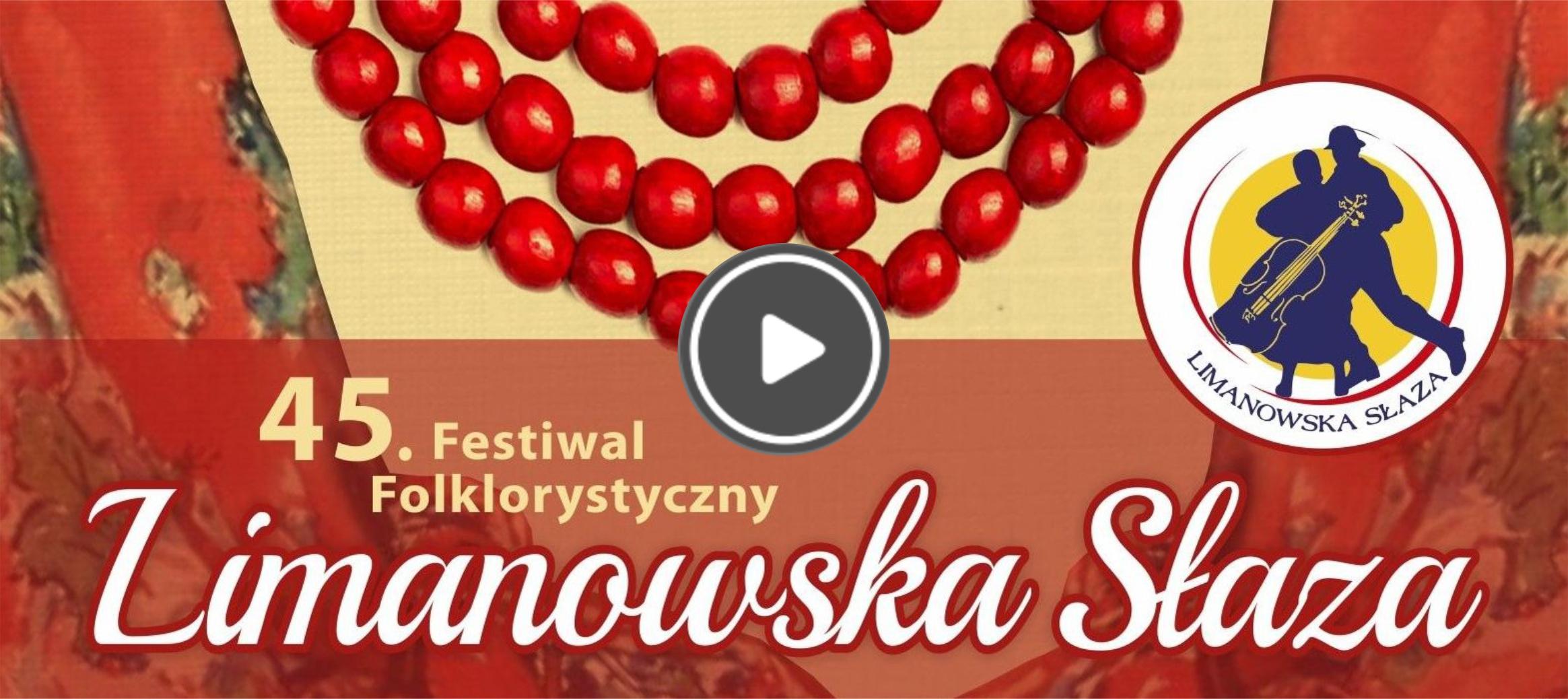 45. Festiwal Folklorystyczny Limanowska Słaza - zaproszenie, plakat informacyjny