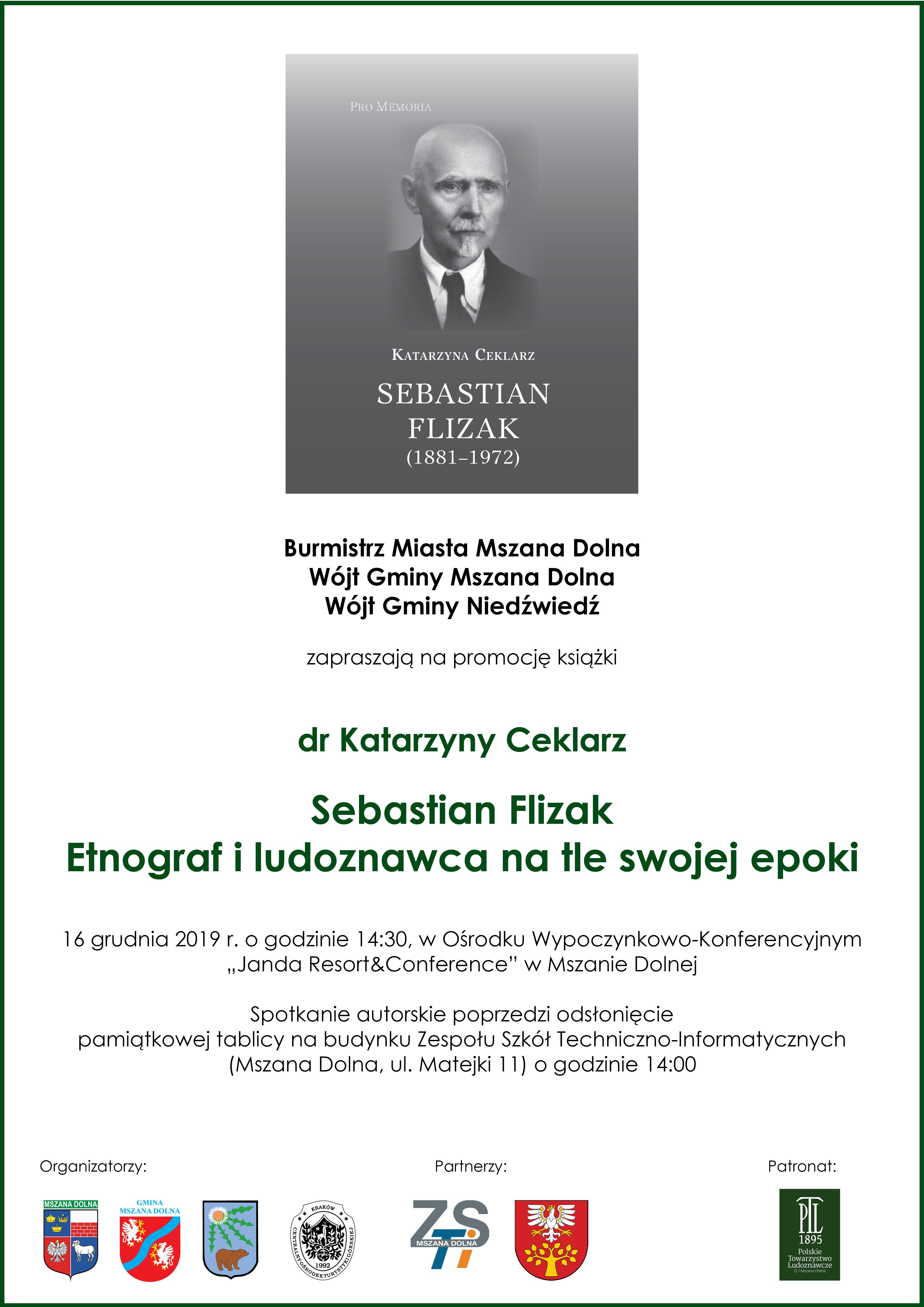 """Promocja książki dr katarzyny Ceklarz pt. """"Sebastian Flizak- Etnograf i ludoznawca na tle swojej epoki"""" - plakat informacyjny"""