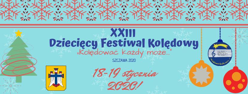 """XXIII Powiatowy Dziecięcy Festiwal Kolędowy """"Kolędować każdy może"""" - plakat inormacyjny 2"""