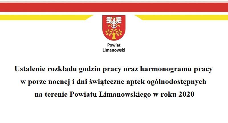 Ustalenie rozkładu godzin pracy oraz harmonogramu pracy w porze nocnej i dni świąteczne aptek ogólnodostępnych na terenie Powiatu Limanowskiego w roku 2020- informacja