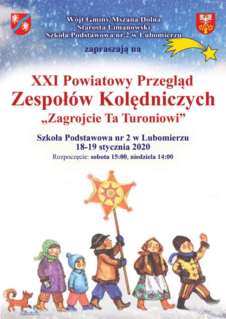 """XXI Powiatowy Przegląd Zespołów Kolędniczych """"Zagrojcie Ta Turoniowi"""" - zaproszenie, plakat"""