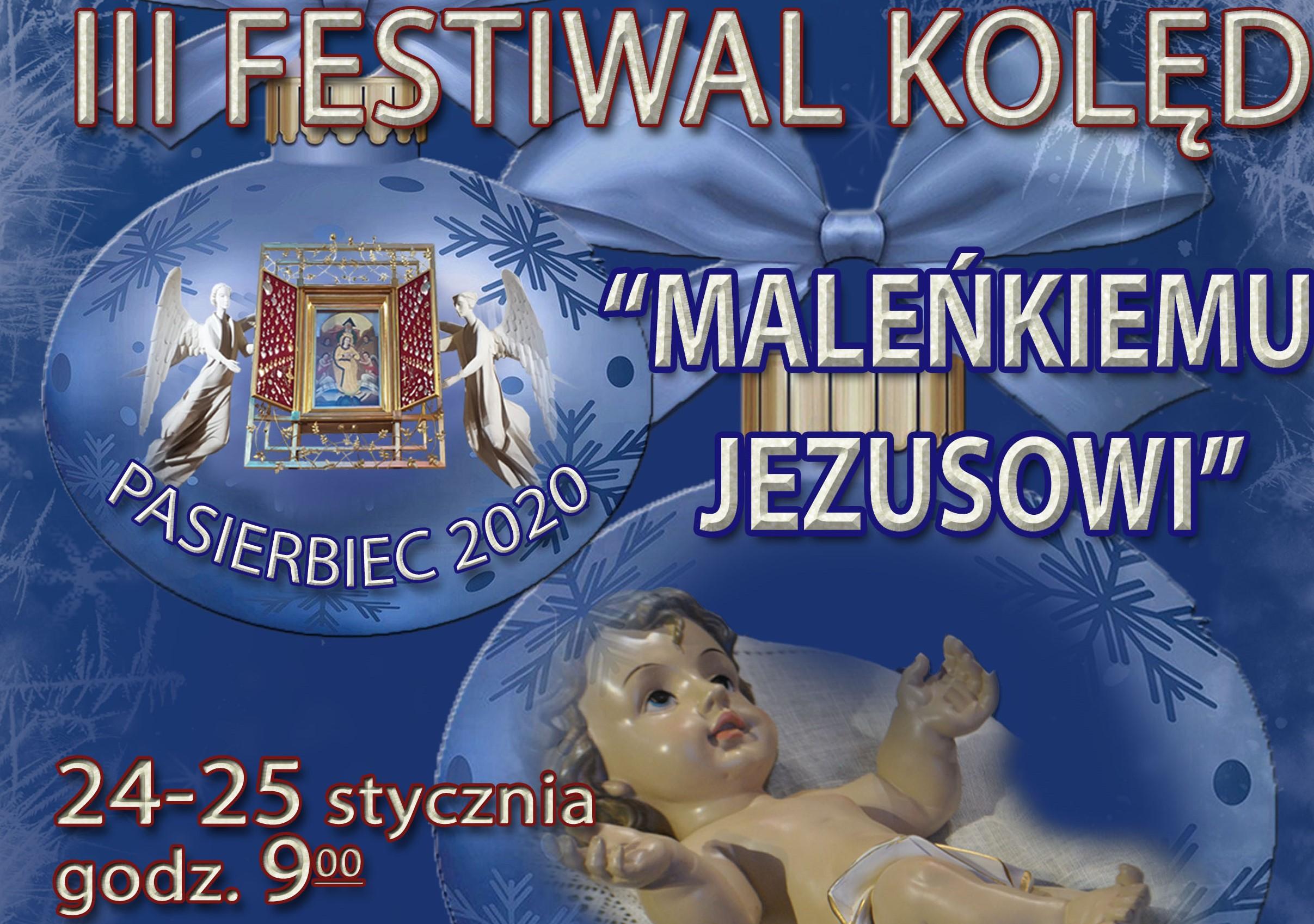 """III Festiwal Kolęd """"Maleńkiemu Jezusowi"""" na Pasierbcu 24-25 stycznia- plakat informacyjny"""