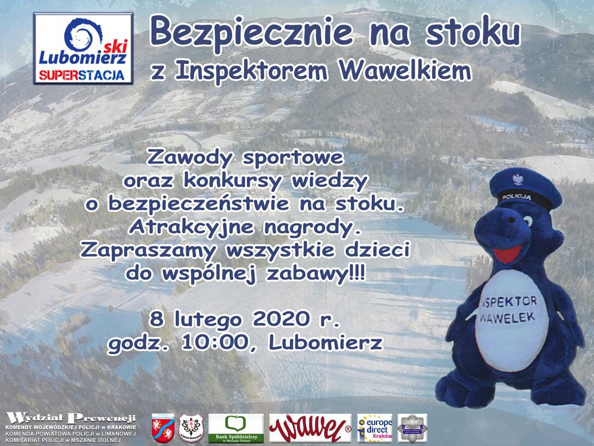 """KKP w Limanowej """" Bezpiecznie na stoku z Inspektorem Wawelkiem"""" 8.02.2020; plakat informacyjny"""