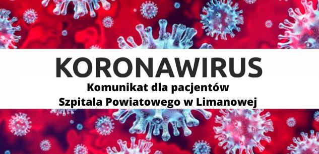 Koronawirus: Komunikat dla pacjentów Szpitala Powiatowego w Limanowej - Konsultacje