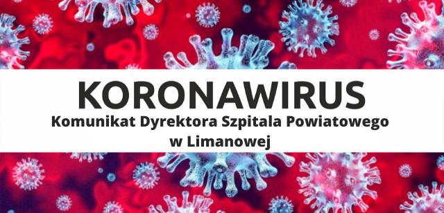 Koronawirus: Komunikat Dyrektora Szpitala Powiatwego w Limanowej