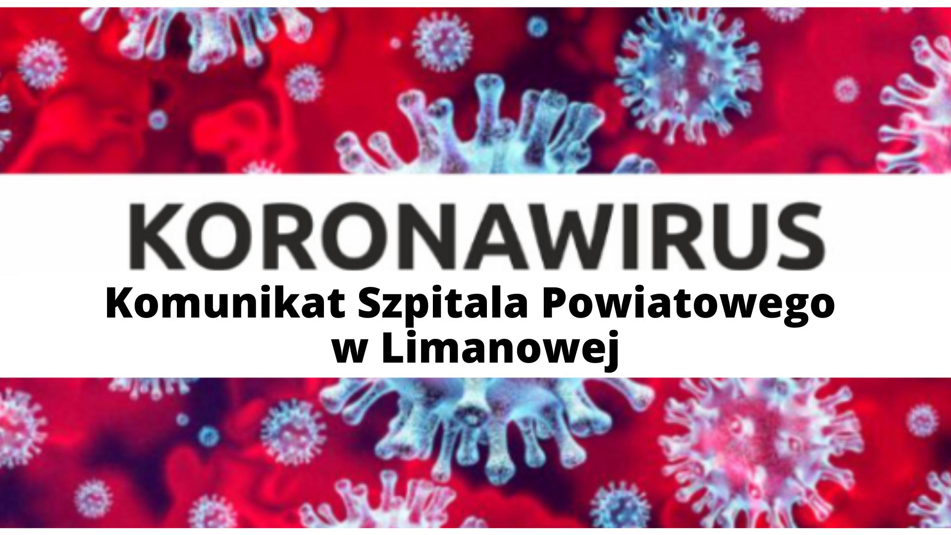 Koronawirus: komunikat Szpitala Powiatowego w Limanowej - informacja