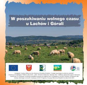 """Nowa publikacja promocyjna Powiatu Limanowskiego - """"W poszukiwaniu wolnego czasu u Lachów i Górali""""- zdjęcie"""