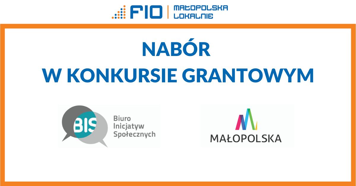 Nabór wniosków w konkursie grantowym FIO Małopolska Lokalnie