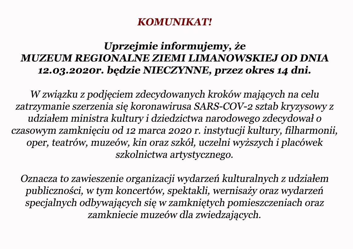 Limanowski Dom Kultury oraz Muzeum Regionalne dostosowują się do decyzji Ministra Kultury i Dziedzictwa Narodowego o zawieszeniu działalności instytucji kultury