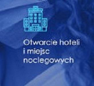 Otwarcie hoteli i miejsc noclegowych - grafika