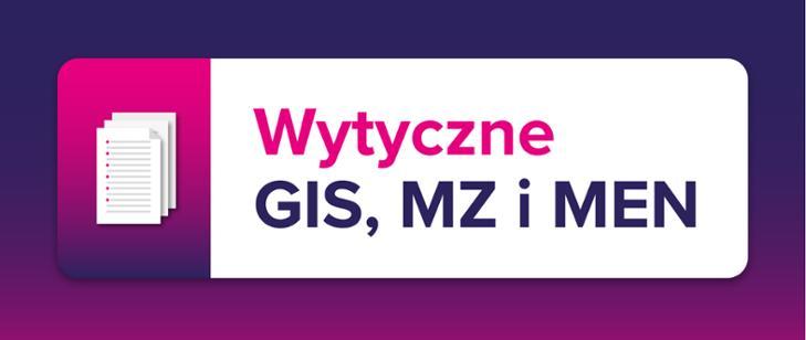 Wytyczne GIS MZ i MEN - plakat informacyjny