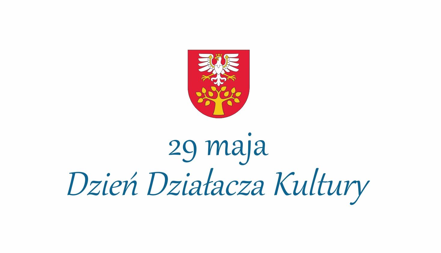 29 maja - ogólnopolski dzień działacza kultury - plakat informacyjny z logo powiatu