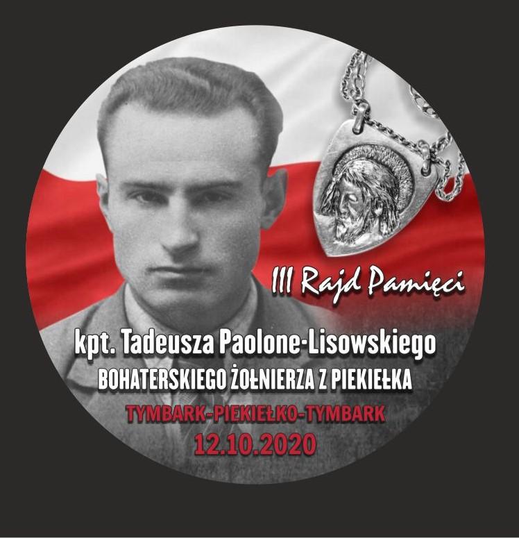 III Rajd Pamięci kapitana Tadeusza Paolone - Lisowskiego plakat. Przedstawia postać kapitana na biało czerwonej fladze