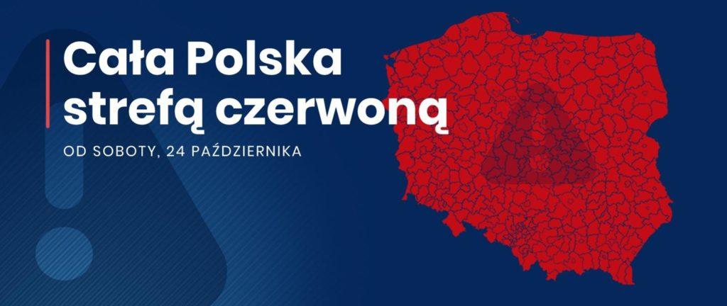 Mapa Poslki cała czerwona na ciemnograntowym tle . Duży biały napis cała polska strefą czerwoną od soboty 24 października