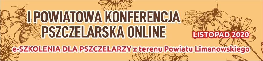 plakat - I Powiatowa Konferencja Pszczelarska online