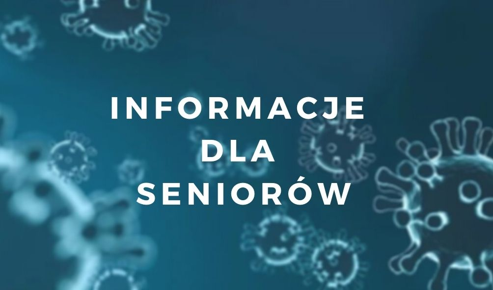 """Przeźroczyste bakterie w zbliżeniu mikroskopijnym na niebieskim tle z białym napisem przez środek """"Informacje dla seniorów"""""""
