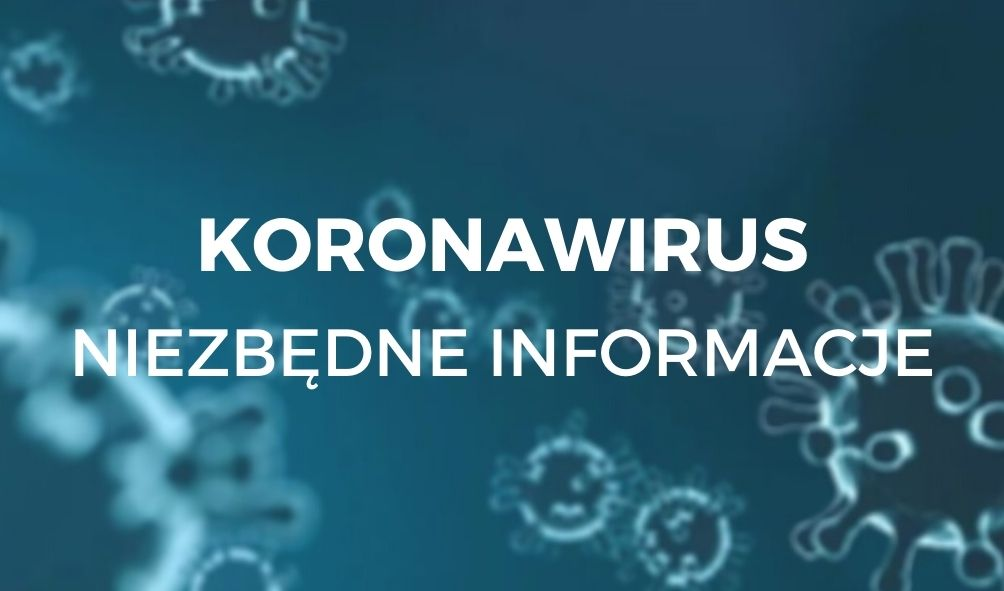 """Przeźroczyste bakterie w zbliżeniu mikroskopijnym na niebieskim tle z białym napisem przez środek """"Koronawirus niezbędne informacje"""""""