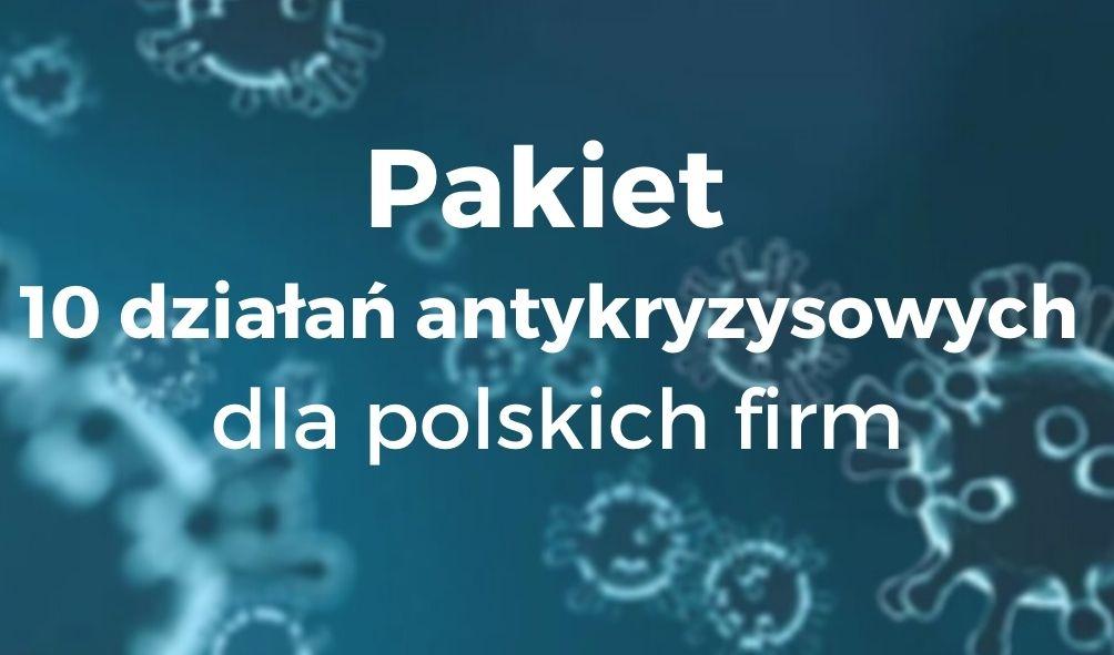 plakat - pakiet 10 działań antykryzysowych dla polskich firm