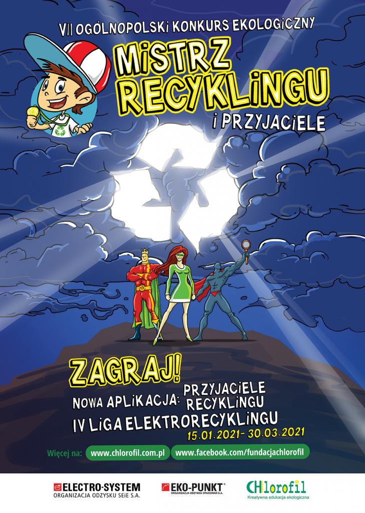 Plakat informacjny - mistrz recyklingu i przyjaciele. Na środku znajduje się biały znak recykilgu.
