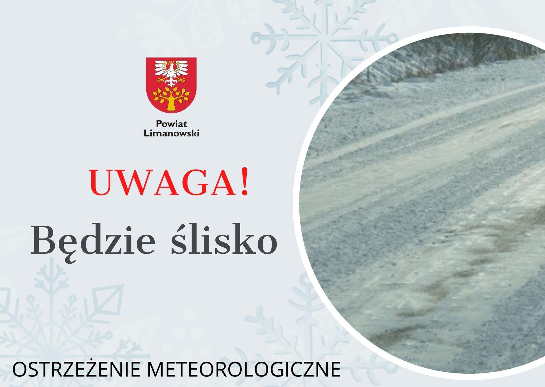 plakat - ostrzeżenie meteorologiczne - Uwaga! Będzie ślisko!