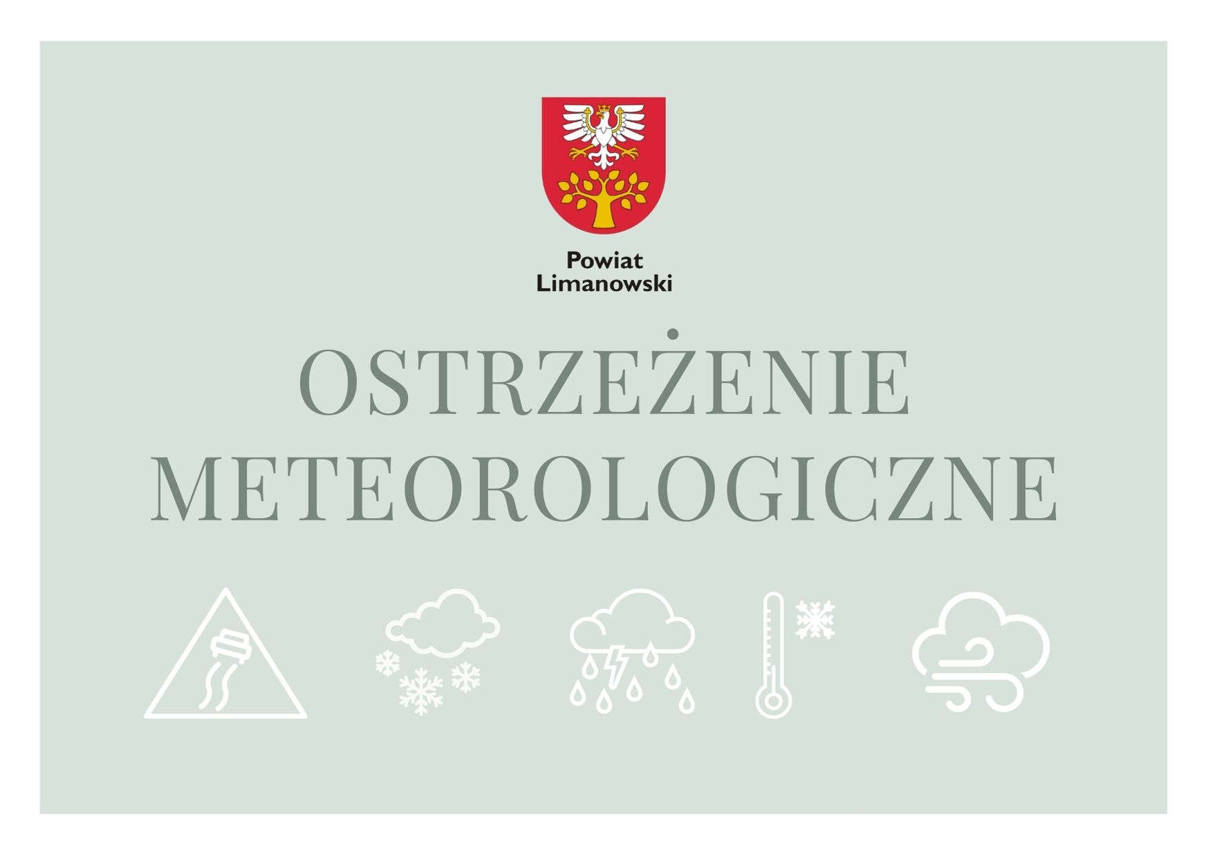 Plakat. Napis ostrzeżenie meteoroligiczne. Herb powiatu limanowksiego. Ikony pogodowe- wiatr, mróz,ślisko, deszcz, śnieg.