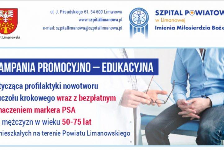 Plakat - kampania promocyjno - edukacyjna dotycząca profilaktyki nowotoworu gruczołu krokowego wraz z bezpłatnym oznaczeniem markera PSA dla mężczyzn w wieku 50 do 75 lat zamieszkałych na terenie powiatu limanowskiego.
