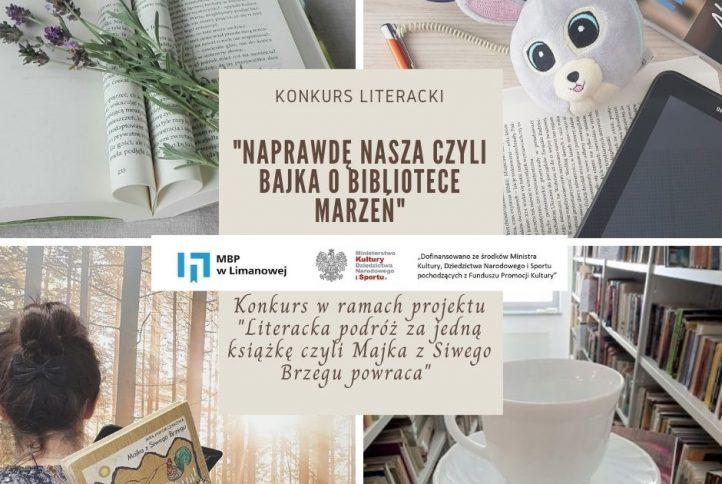 """Kolarz zdjęc informujący o wydarzeniu. Z napisem konkurs literacki """"Naprawdę nasza"""" czyli bajka o bibliotece marzeń"""