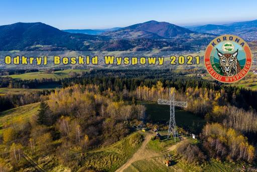 """Plakat informacyjny akcji """"Odkryj Beskid Wyspowy 2021"""""""