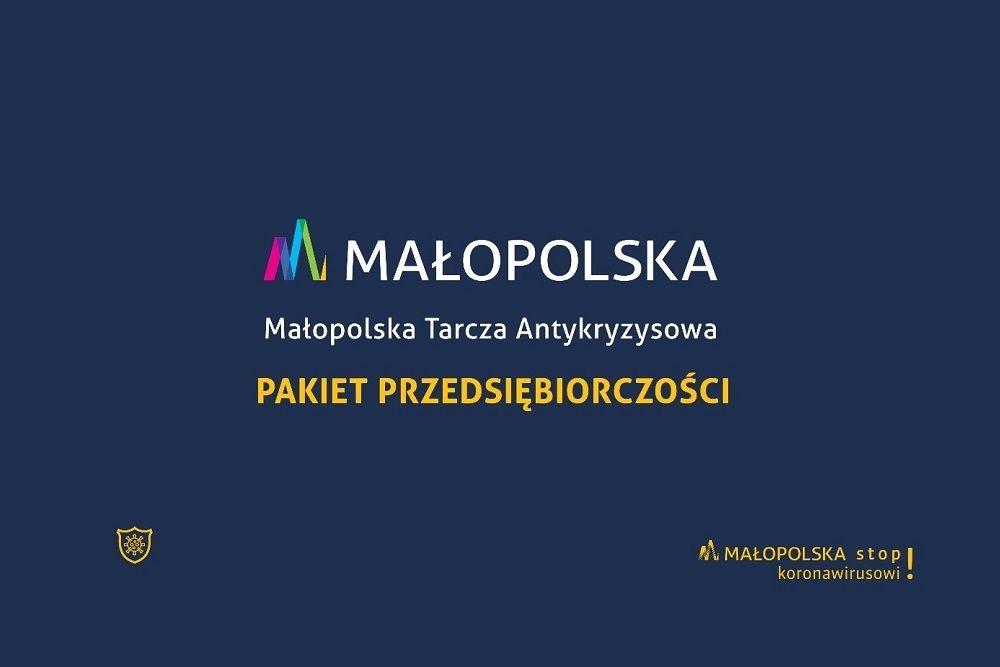 Plakat informacyjny z napisem Małopolska. Małopolska Tarcza Antykryzysowa. Pakiet Przedsiębiorczości