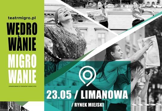 Prakat informacyjny dotyczący występu teatru Migro na rynku w Limanowej w dniu 23.05.2021