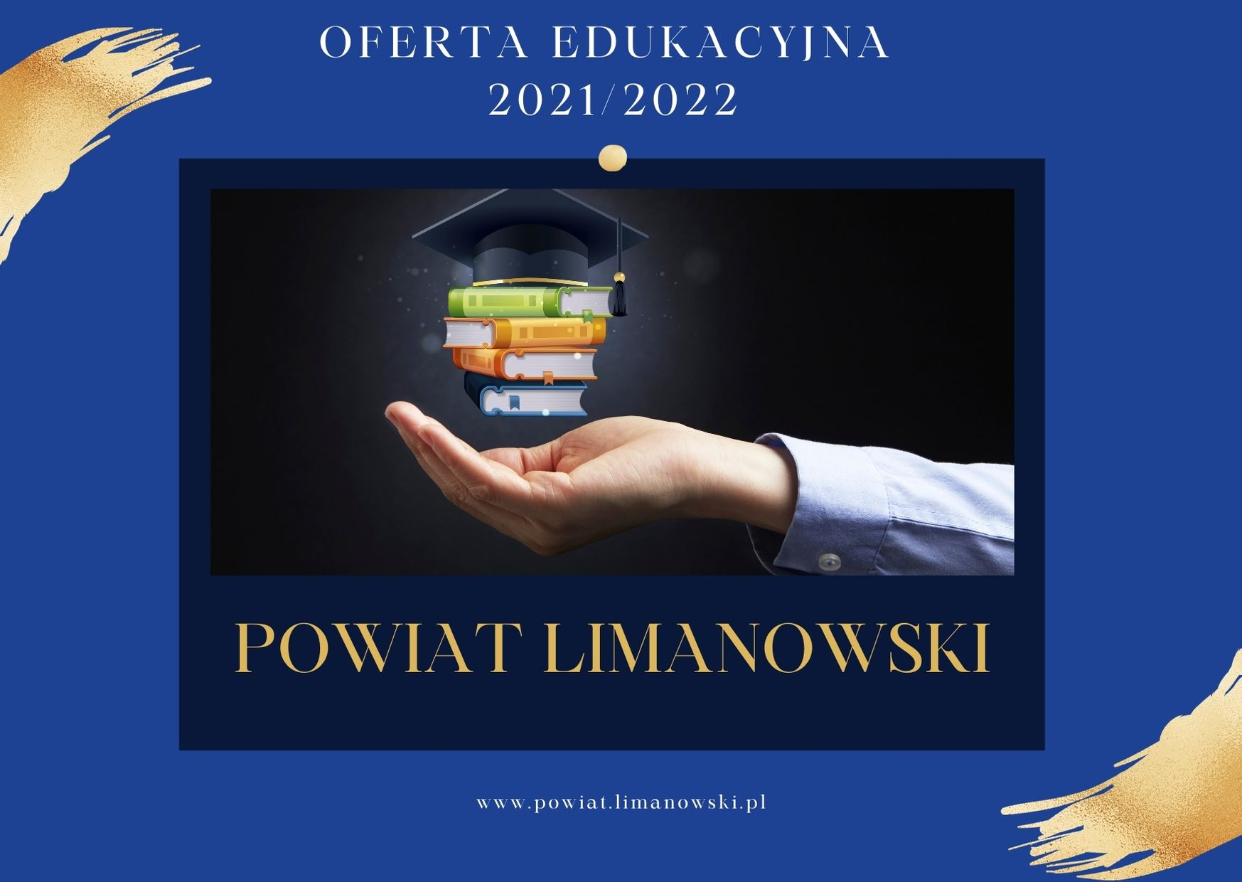 Oferta edukacyna na rok 2021/ 2021. Powiat Limanowski. Dłoń nad którą są ułożone książki i czapka absolwenta