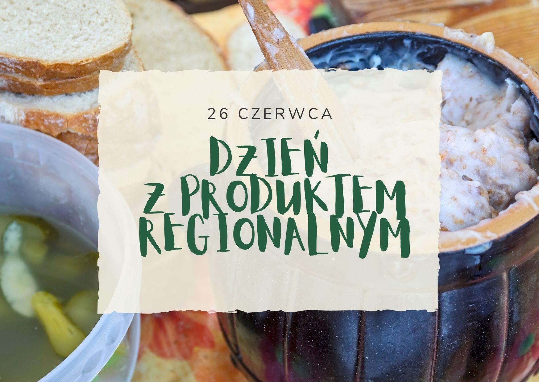 Dzień z produktem regionalnym - plakat informacyjny