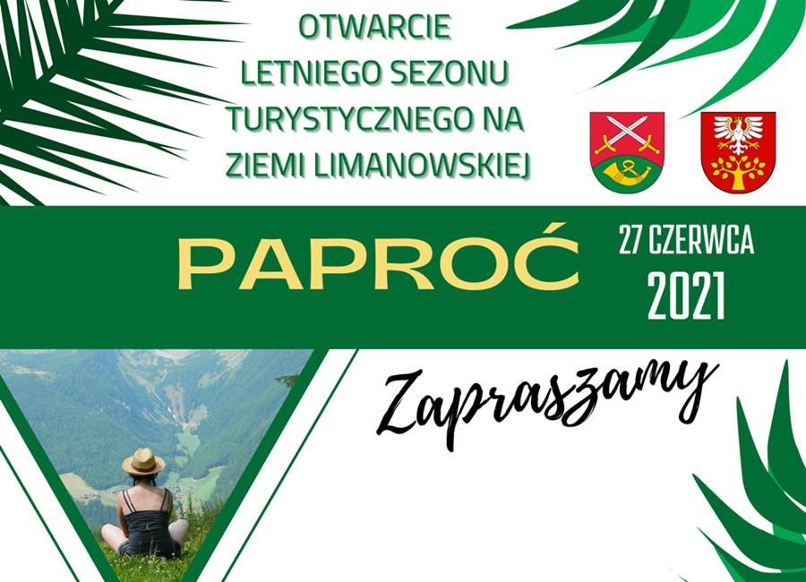 Baner informujący o wydatrzeniu- Otwarcie Letniego sezonu Turystycznego ; Paproć 27.06.2021
